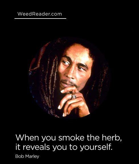 when-you-smoke-the-herb-it-reveals-you-to-yourself