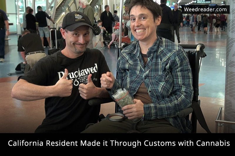 California Resident Made it Through Customs with Cannabis