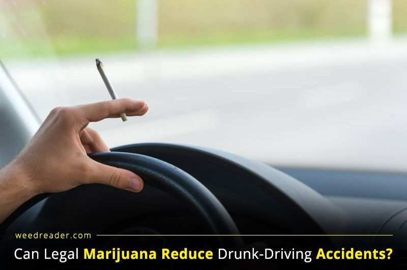 Can Legal Marijuana Reduce Drunk Driving Accidents