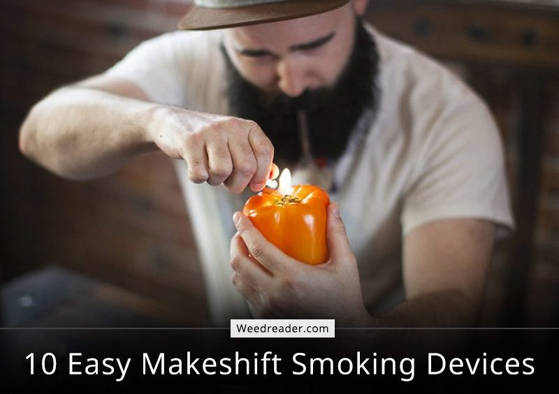 10 Easy Makeshift Smoking Devices