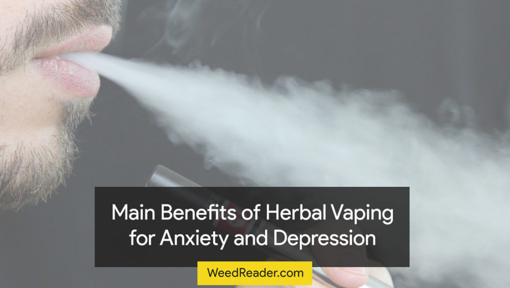 Main Benefits of Herbal Vaping for Anxiety and Depression